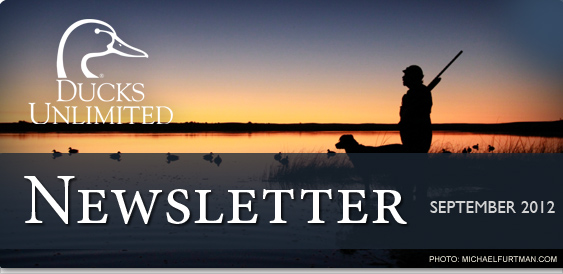 Ducks Unlimited Newsletter: September 2012