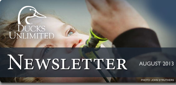 Ducks Unlimited Newsletter: August 2013