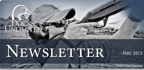 Ducks Unlimited Newsletter: May 2013